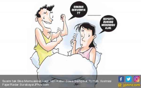 Suami tak Bisa Memuaskan Lagi, Istri Kabur Bawa Sertifikat Rumah - JPNN.COM