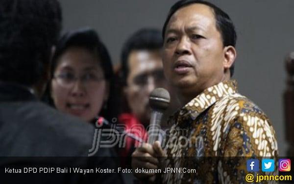 Makin Yakin Koster Bakal Diusung PDIP untuk Pilgub Bali - JPNN.COM