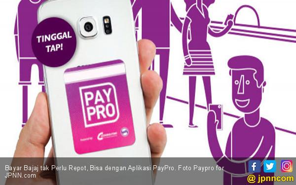 Bayar Bajaj tak Perlu Repot, Bisa dengan Aplikasi PayPro - JPNN.COM