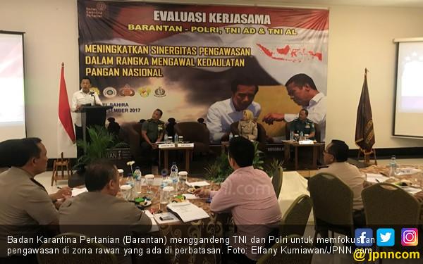 Badan Karantina Pertanian Gandeng TNI dan Polri - JPNN.COM