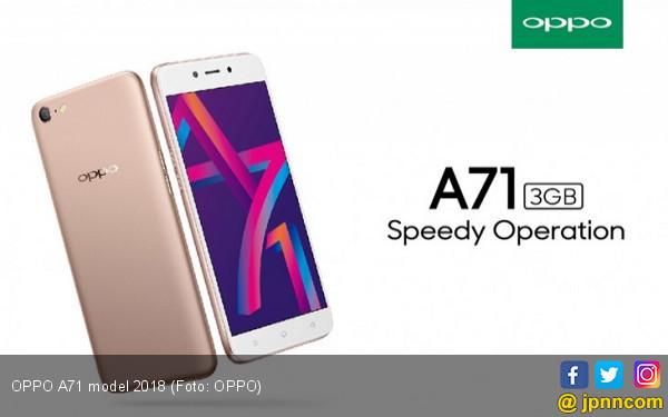 OPPO A71 2018 Cocok Buat yang Suka Selfie - JPNN.COM