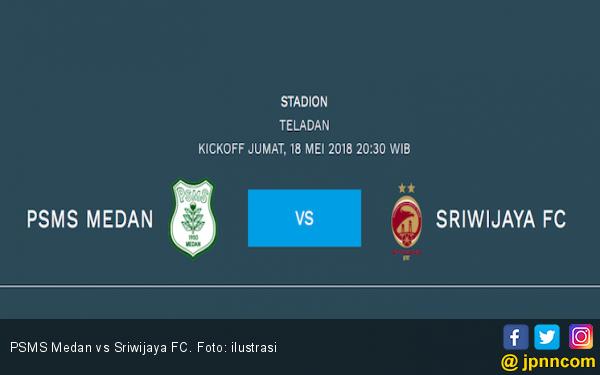 PSMS vs Sriwijaya FC: Tim Tamu Paling Konsisten di Liga 1 - JPNN.COM