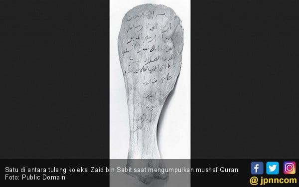 Ada Sosok-sosok ini Di Balik Pengumpulan Ayat Al Quran - JPNN.COM