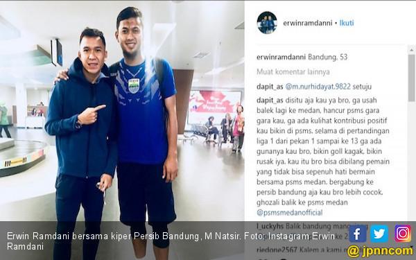 Diminta Agar tak Pulang ke PSMS, Erwin Ramdani Bilang Begini - JPNN.COM