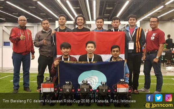 Dua Tim Indonesia Raih Prestasi di Robocup 2018 Kanada - JPNN.COM