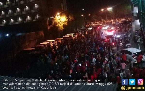 Gempa Guncang Lombok Utara, Bali Dilanda Kepanikan - JPNN.COM