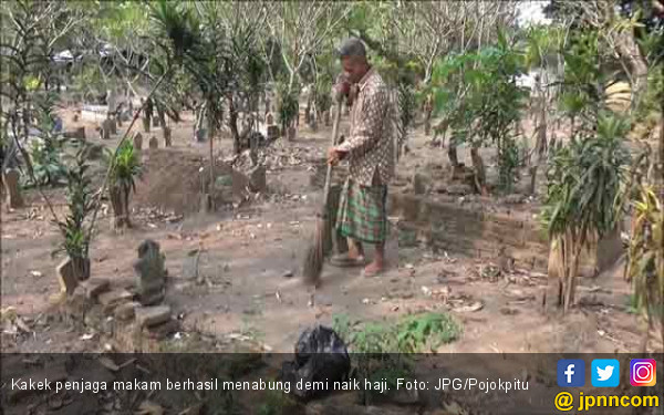 Menabung 10 Tahun, Kakek Penjaga Makam Akhirnya Naik Haji - JPNN.COM
