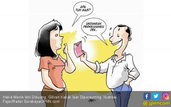 Habis Manis Istri Dibuang, Giliran Kakak Ipar Dipersunting - JPNN.COM