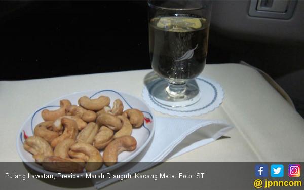 Pulang Lawatan, Presiden Marah Disuguhi Kacang Mete - JPNN.COM