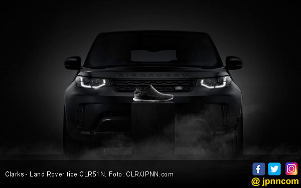 Kolaborasi Land Rover dan Clarks untuk Pria Tangguh - JPNN.COM