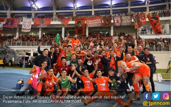 Dejan Berharap Fan Borneo FC Bisa Seperti Supporter PSMS - JPNN.COM