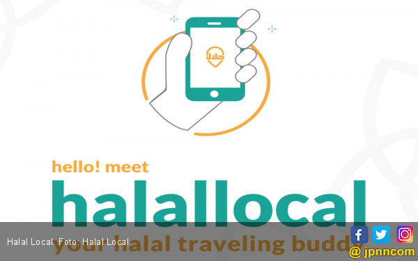 Halal Local, Aplikasi Sahabat Pelancong Muslim - JPNN.COM
