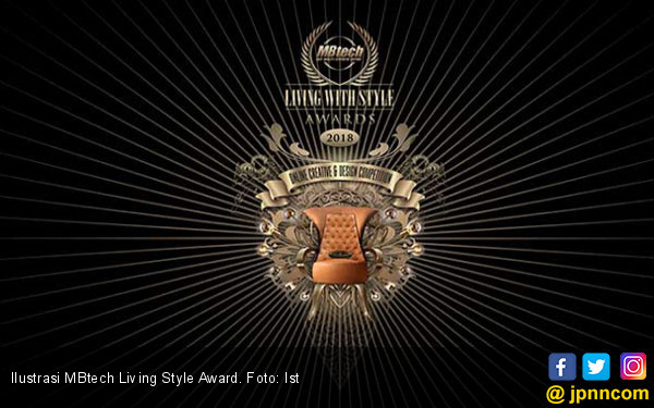 MBtech Berniat Gelar Living Style Awards 2019 Bakal Berbeda - JPNN.COM