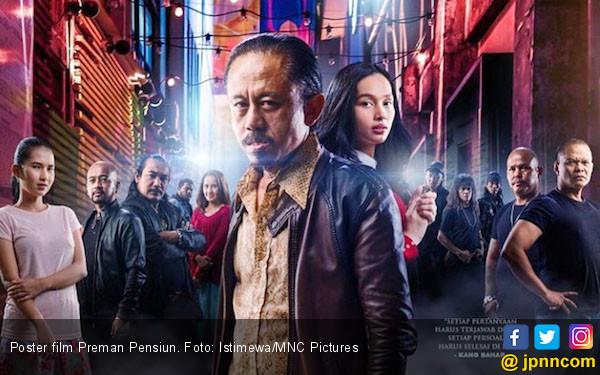 Baru Tayang, Film Preman Pensiun sudah Ditanya Sekuelnya - JPNN.COM