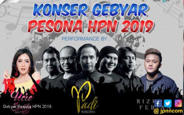 Gebyar Pesona HPN 2019 Hadirkan Pentas Musik Lintas Genre - JPNN.com