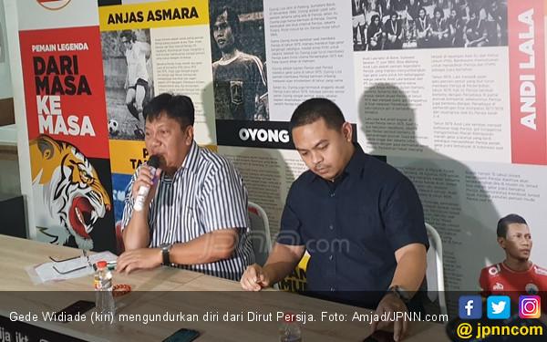 5 Petinggi Persija Ikut Langkah Gede Widiade Mundur dari Tim - JPNN.com