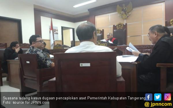 4 Saksi Ungkap Terdakwa Pencaplok Aset Pemkab Tangerang Tak Berizin - JPNN.COM