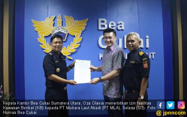 Bea Cukai Sumatera Utara Terbitkan Izin Penambahan Fasilitas Kawasan Berikat - JPNN.com