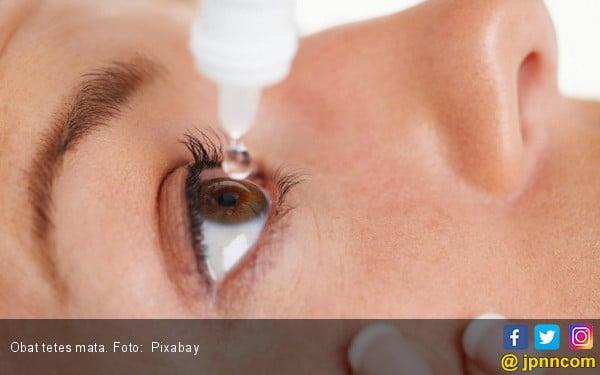 Hati - Hati, Obat Tetes Mata Berpotensi Sebabkan Kebutaan - JPNN.com