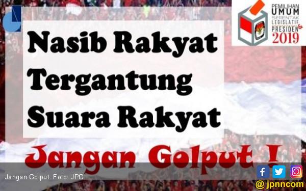 Rakyat Harus Bertanggung Jawab Memilih Pemimpinnya, Jangan Golput ! - JPNN.com