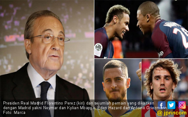 Presiden Real Madrid Bicara soal Eden Hazard, Neymar, Mbappe dan Griezmann - JPNN.com