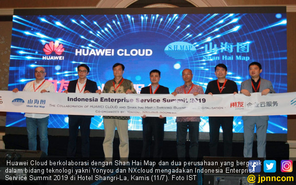 Gelar Indonesia Enterprise Service Summit 2019, Huawei Cloud Gandeng Shan Hai Map, Yonyou dan NXcloud - JPNN.com