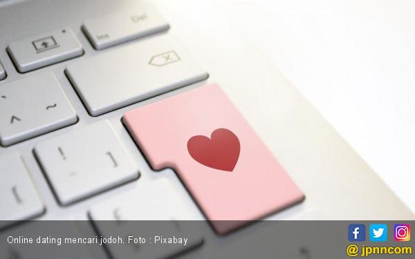 Cari Jodoh Lewat Online Dating ? Baca Petunjuk Ini Dulu - JPNN.com
