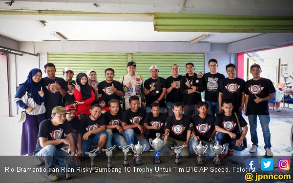 Rio Bramantio dan Rian Risky Sumbang 10 Trophy Untuk Tim B16 AP Speed - JPNN.com