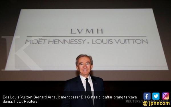 Bos Louis Vuitton Geser Bill Gates di Daftar Orang Terkaya - JPNN.com