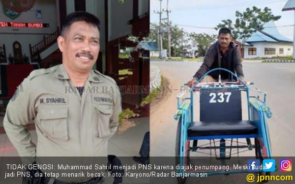 Kisah Muhammad Sahril: Siang PNS, Malam Tukang Becak - JPNN.com