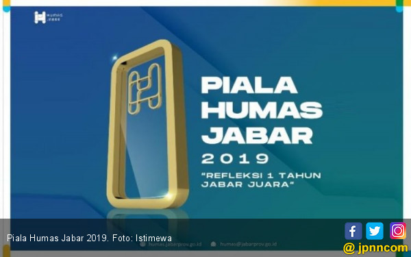 Piala Humas Jabar 2019 Beri Apresiasi kepada Humas dan Protokol Daerah - JPNN.com