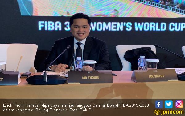 Komentar Erick Thohir usai Jadi Anggota Central Board FIBA - JPNN.com