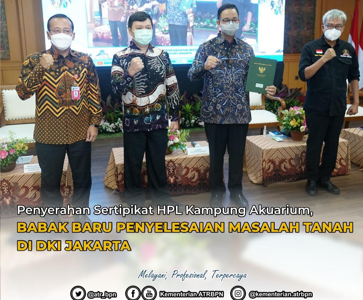 Penyerahan Sertipikat HPL Kampung Akuarium, Babak Baru Penyelesaian Masalah Tanah di DKI Jakarta - JPNN.com