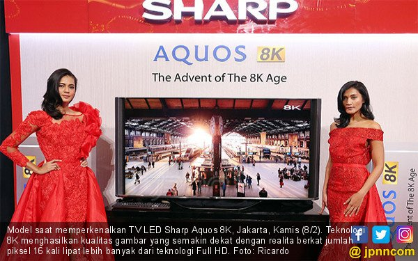 Sharp Luncurkan TV LED Sharp Aquos 8K - JPNN.COM