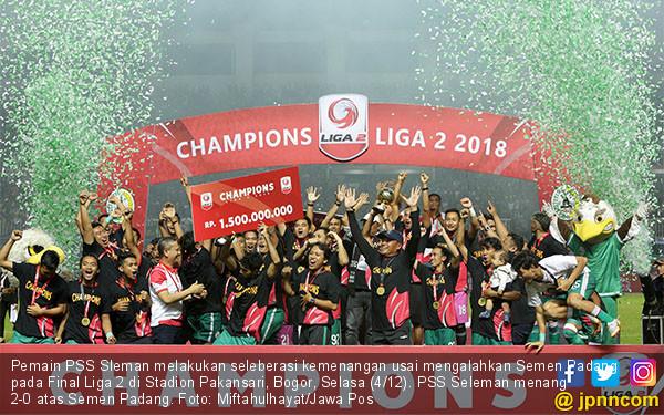 PSS Sleman Juara Liga 2 - JPNN.COM