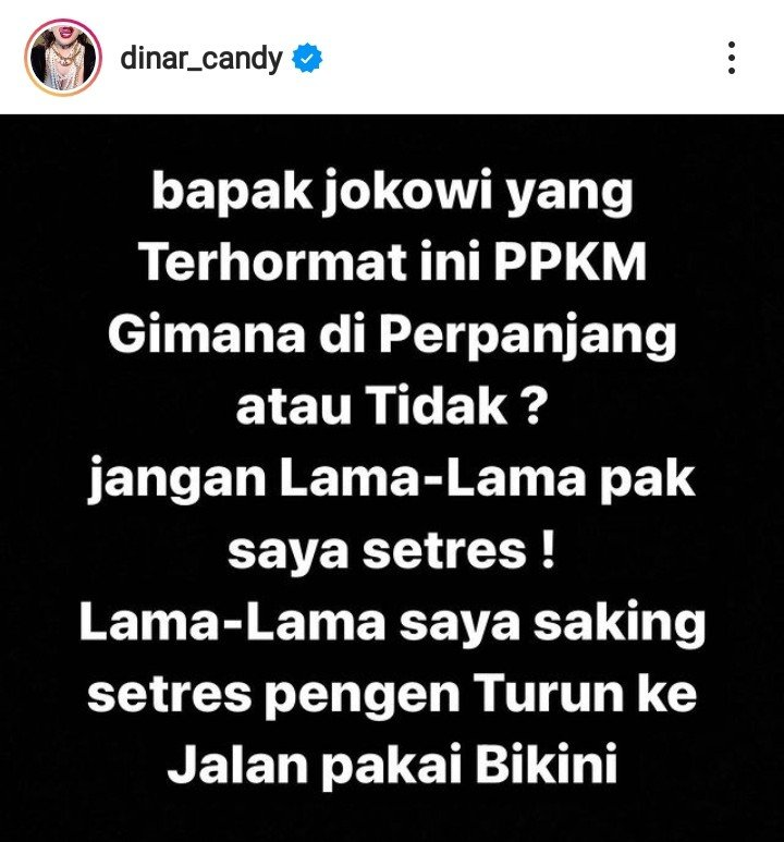Jokowi Perpanjang PPKM Darurat, Dinar Candy: Lama-lama Saya Stres