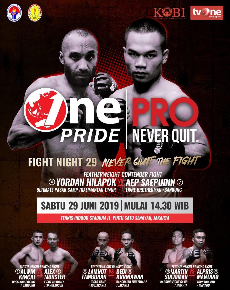 One Pride Pro Never Quit Fight Night 29 Dijamin Sengit