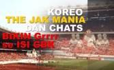 Merinding!!! Melihat Koreo dan Mendengar Chants Jak Mania - JPNN.COM