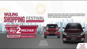 Wuling Shopping Festival di November Desember 2018!