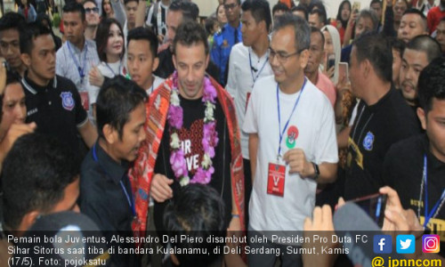 Inilah Alasan Sihar Datangkan Del Piero untuk Warga Sumut