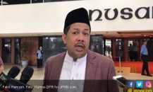 Fahri Hamzah: Capres – Cawapres Bisa Habiskan Rp 5 Triliun