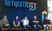 Tunggu ya, Authenticity Fest 2018 Singgah ke 4 Kota - JPNN.COM