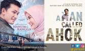 Film Ahok Unggul Jauh dari Hanum dan Rangga - JPNN.COM