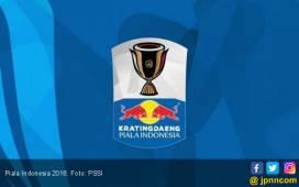 Jadwal Lengkap Babak 32 Besar Piala Indonesia 2018 - JPNN.COM