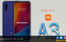 Spesifikasi Xiaomi Mi A3 Terkuak, Kamera akan Ditopang 48 MP - JPNN.com