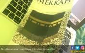 Sejarah Kota Kelahiran Muhammad - JPNN.COM