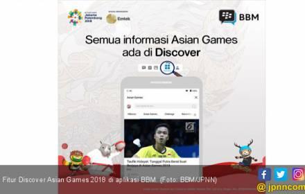 Cari Info Hingga Nonton Live Asian Games 2018 Bisa di BBM - JPNN.COM