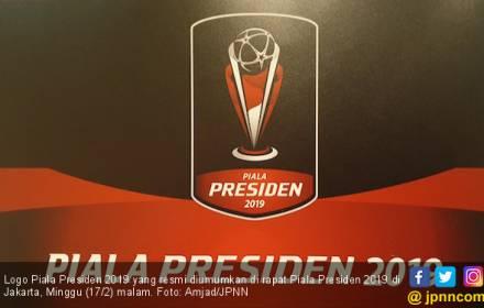 Ini Format Baru dan Jadwal Penyisihan Sampai Final Piala Presiden 2019 - JPNN.COM